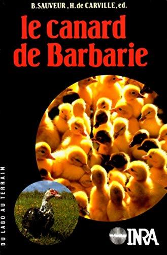 Le canard de Barbarie (Du labo au terrain)