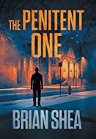 The Penitent One: A Boston Crime Thriller