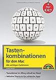 Tastenkombinationen für den Mac - Alle wichtigen Funktionen - für alle macOS Versionen geeignet...