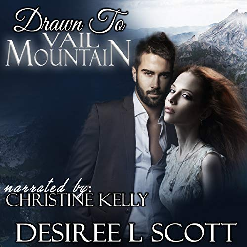 Drawn to Vail Mountain audiobook cover art