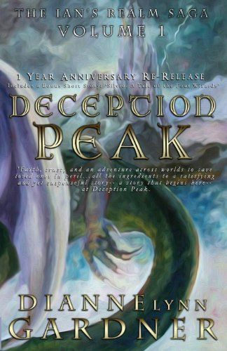 Book: Deception Peak (The Ian's Realm Saga Book 1) by Dianne Lynn Gardner