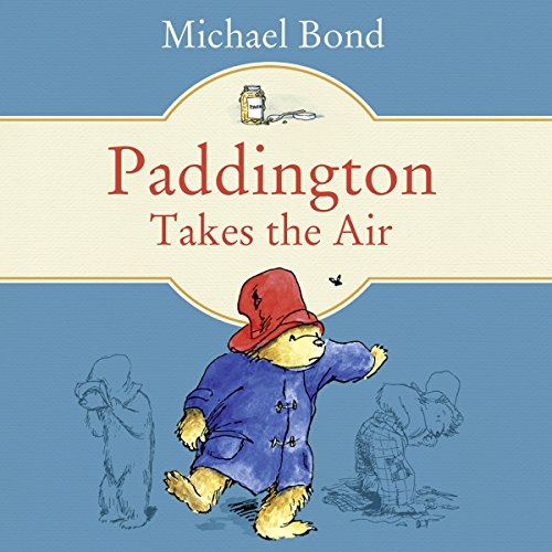 Paddington Takes the Air audiobook cover art