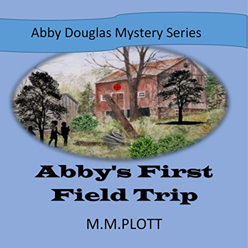 Abby's First Field Trip audiobook cover art