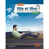 Vite et Bien 2e edition: Livre + CD audio + corriges 1 A1-A2 2e edition