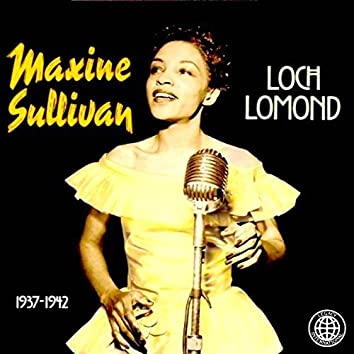 Loch Lomond-Greatest Hits 1937-1942