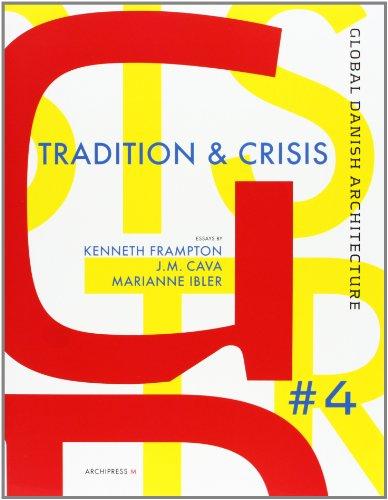 TRADITION & CRISIS (GDA 4) (ACTAR