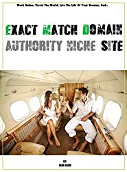 Exact Match Domain Authority Niche Site