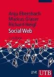 Anja Ebersbach, Markus Glaser, Richard Heigl: Social Web