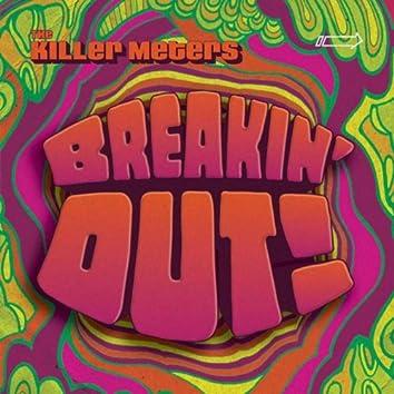 Breakin' Out !