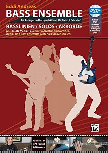 Bass Ensemble: Basslinien, Solos & Akkorde plus Multi-Media-Paket mit mehrstündigem Video-, Audio- und Bass Ensemble-Material zum Mitspielen!