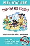 Piratas sin tesoro: Comedia de Piratas en cuadros a la Moda de París (Educando en el Teatro)