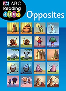 Opposites, Book 1: A Reading Eggs Concepts Book by [Katy Pike, Reading Eggs]