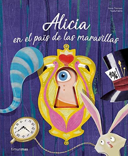 Alicia en el país de las maravillas: ¡Un libro con troqueles! (Cuentos para regalar)