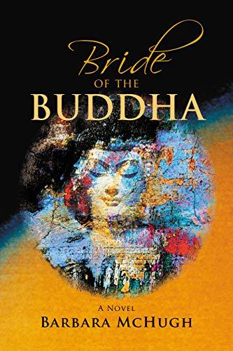 Bride of the Buddha: A Novel