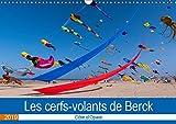 Les cerfs-volants de berck-sur-mer (calendrier mural 2019 din a3 horizontal) - cote d'opale (calendr (Calvendo Amusement): Côte d'Opale (Calendrier mensuel, 14 Pages )