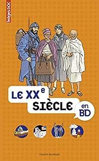 Image Doc : Le XXe siècle en BD par Béatrice Veillon