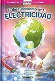 El descubrimiento de la electricidad (La aventura de LEER con Susaeta - nivel 3)