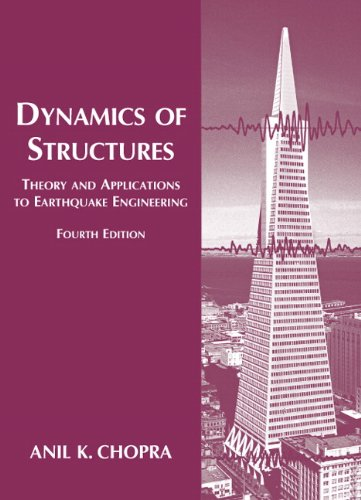 Dynamics of Structures (4th Edition) (Prentice-hall International Series in Civil Engineering and En