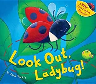 BY Tickle, Jack ( Author ) [{ Look Out, Ladybug! By Tickle, Jack ( Author ) Mar - 01- 2013 ( Hardcover ) } ]