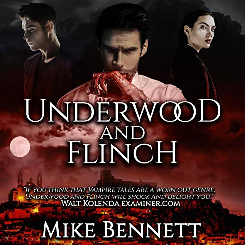 Underwood and Flinch Audiobook By Mike Bennett cover art