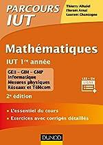 Mathématiques IUT 1re année - 2ed. - L'essentiel du cours, exercices avec corrigés détaillés - L'essentiel du cours, exercices avec corrigés détaillés de Thierry Alhalel