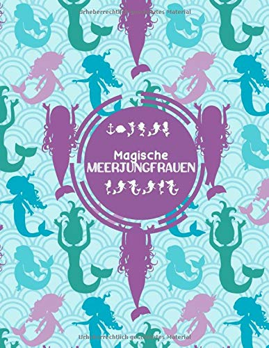 Magische Meerjungfrauen: Ausmalbuch für Kinder im Alter von 4-8 Jahren, malen lernen mit schönen Malvorlagen, kreativ sein, die Unterwasserwelt ... und Stickern, schönes Geschenk