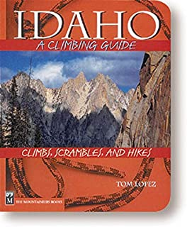 Idaho: A Climbing Guide