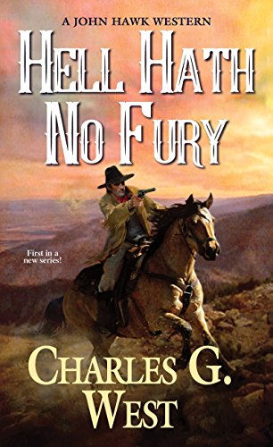 Hell Hath No Fury (A John Hawk Western Book 1)