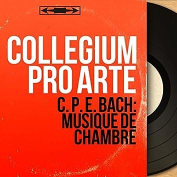 C. P. E. Bach: Musique de chambre (Mono Version)