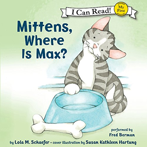 Mittens, Where Is Max? audiobook cover art