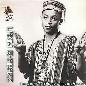 The Ol' Skool Flava Of...Lakim Shabazz: Rare & Unreleased Old School Hip Hop '89-'90