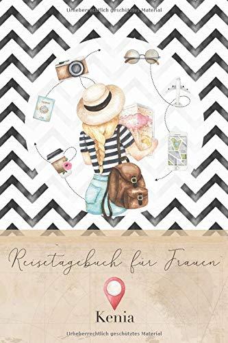 Reisetagebuch für Frauen Kenia: 6x9 Reise Journal I Notizbuch mit Checklisten zum Ausfüllen I Perfektes Geschenk für den Trip nach Kenia für jeden Reisenden