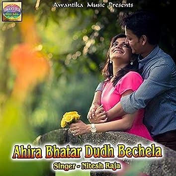 Ahira Bhatar Dudh Bechela