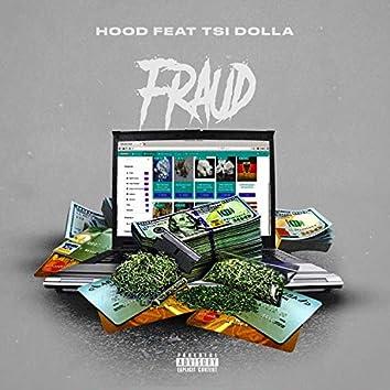 Fraud (feat. Tsi Dolla)
