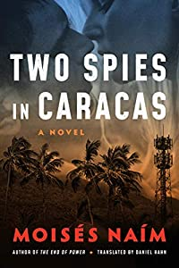 Two Spies in Caracas: A Novel