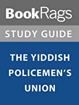 Summary & Study Guide: The Yiddish Policemen's Union
