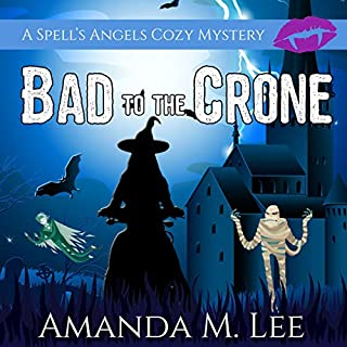 Bad to the Crone      A Spell's Angels Cozy Mystery, Book 1              By:                                                                                                                                 Amanda M. Lee                               Narrated by:                                                                                                                                 Meghan Kelly                      Length: 9 hrs and 21 mins     112 ratings     Overall 4.5