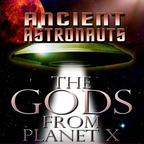 Ancient Astronauts audiobook cover art