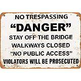 Danger Stay Off The Bridge ティンサイン ポスター ン サイン プレート ブリキ看板 ホーム バーために