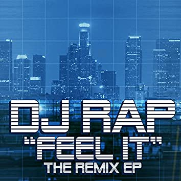 """Feel It"" Remix EP"