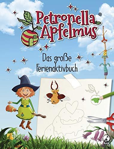 Petronella Apfelmus: Das große Ferienaktivbuch (Petronella Apfelmus - Buch zur TV-Serie)
