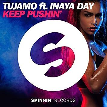 Keep Pushin' (feat. Inaya Day)