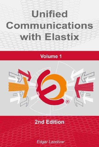Download Unified Communications with Elastix. Vol. 1 (English Edition) B0056IXJRC