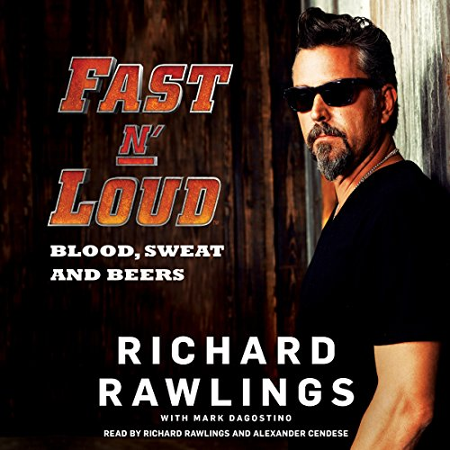Fast N' Loud: Blood, Sweat and Beers audiobook cover art
