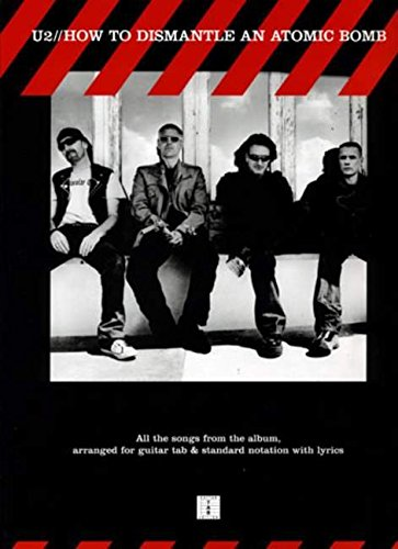 'U2': For Guitar TAB: How to Dismantle An Atomic Bomb