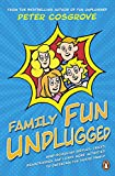 Family Fun Unplugged: Riddles, Brainteasers & Activities for Kids and Adults to Enjoy at Home