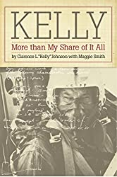Kelly: More than My Share of It All, by Clarence L.