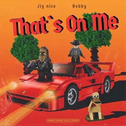 Bobby feat. Jig Nice