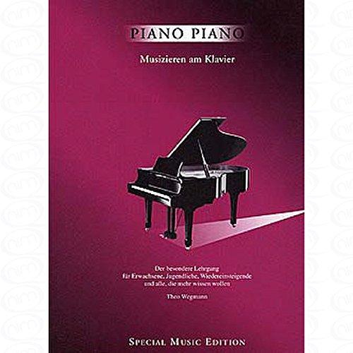 PIANO PIANO - MUSIZIEREN AM KLAVIER - arrangiert für Klavier [Noten/Sheetmusic]