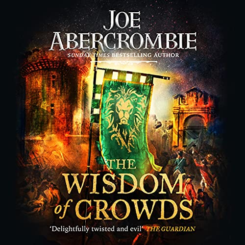 The Wisdom of Crowds: The Age of Madness, Book 3